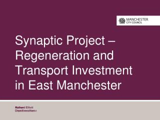 Synaptic Project –  Regeneration and Transport Investment in East Manchester