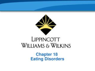 Chapter 18  Eating Disorders