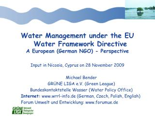 Water Management under the EU Water Framework Directive A European (German NGO) - Perspective