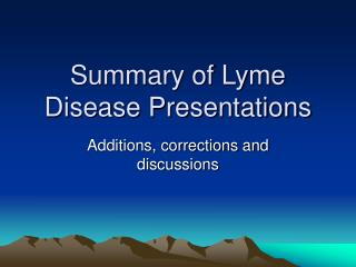 Summary of Lyme Disease Presentations