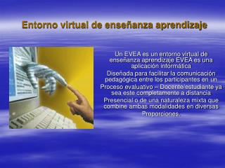 Entorno virtual de enseñanza aprendizaje