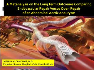 A  Metanalysis  on the Long Term Outcomes Comparing  Endovascular Repair Versus Open Repair