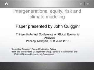 Intergenerational equity, risk and climate modeling