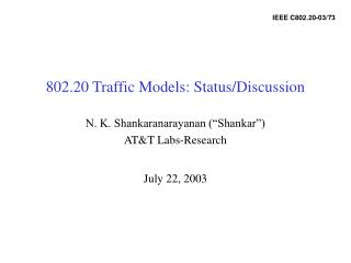 802.20 Traffic Models: Status/Discussion