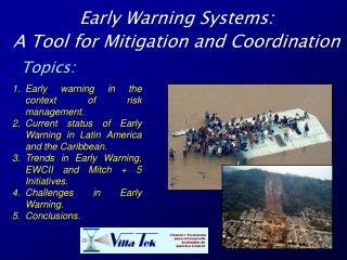 Early Warning Systems:  A Tool for Mitigation and Coordination