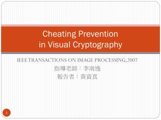 Cheating Prevention  in Visual Cryptography