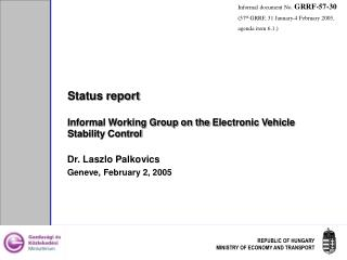 Status report Informal Working Group on the  Electronic Vehicle Stability Control