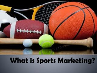 What is Sports Marketing?