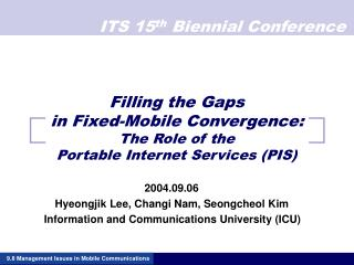 Filling the Gaps in Fixed-Mobile Convergence: The Role of the  Portable Internet Services (PIS)