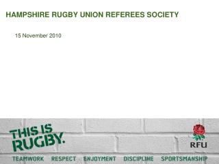 HAMPSHIRE RUGBY UNION REFEREES SOCIETY