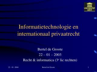 Informatietechnologie en internationaal privaatrecht