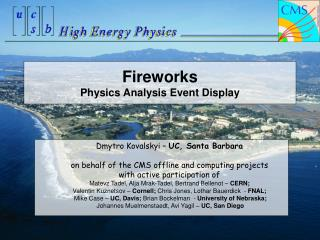 Fireworks  Physics Analysis Event Display