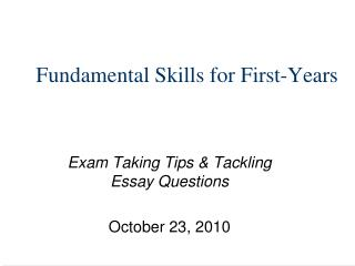 Fundamental Skills for First-Years