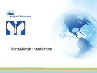 MetaMorph Installation