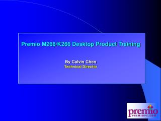 Premio M266 and K266 (AMD) Training