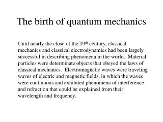 The birth of quantum mechanics