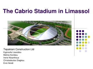 The Cabrio Stadium in Limassol
