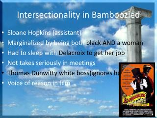 Intersectionality in Bamboozled