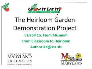 The Heirloom Garden Demonstration Project