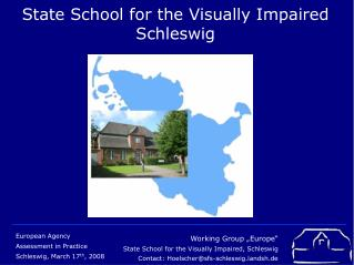 State School for the Visually Impaired Schleswig