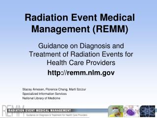 Radiation Event Medical Management (REMM)