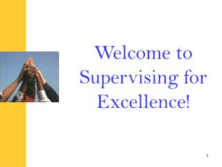 Welcome to Supervising for Excellence!