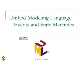 Unified Modeling Language  - Events and State Machines