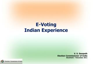 E-Voting Indian Experience