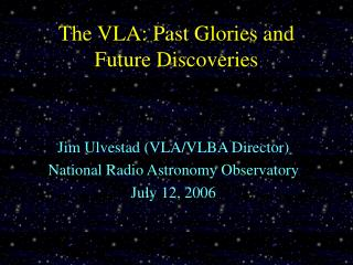The VLA: Past Glories and Future Discoveries