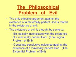 The   Philosophical   Problem   of   Evil