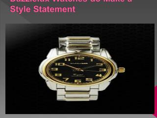 Watches do make a Style Statement