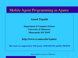 Mobile Agent Programming in Ajanta
