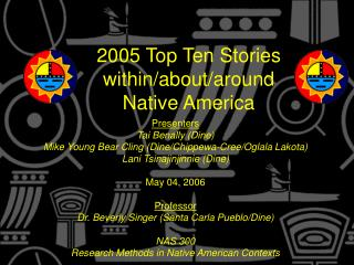 2005 Top Ten Stories within/about/around Native America