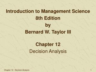 Chapter 12 Decision Analysis