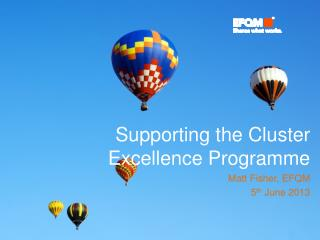 Supporting the Cluster Excellence Programme
