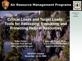 Critical Loads and Target Loads:  Tools for Assessing, Evaluating and Protecting Natural Resources