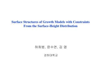 Surface Structures of Growth Models with Constraints From the Surface-Height Distribution