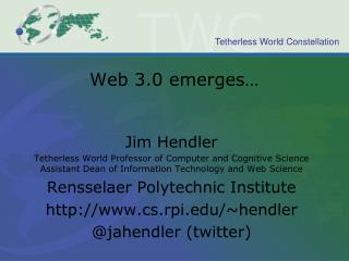 Web 3.0 emerges…