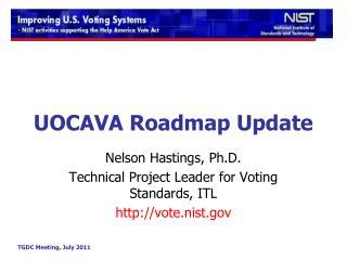UOCAVA Roadmap Update