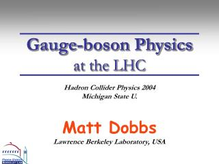 Gauge-boson Physics at the LHC
