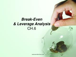 Break-Even & Leverage Analysis CH.6