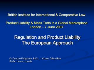 Regulation and Product Liability  The European Approach