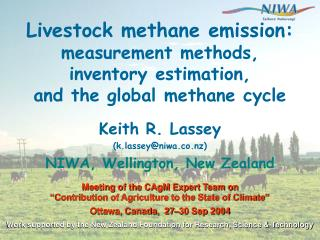 Livestock methane emission:  measurement methods, inventory estimation, and the global methane cycle