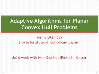 Adaptive Algorithms for Planar Convex Hull Problems