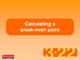 Calculating a  break-even point