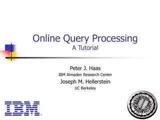Online Query Processing A Tutorial