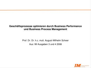 Geschäftsprozesse optimieren durch Business Performance und Business Process Management