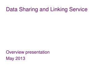 Data Sharing and Linking Service