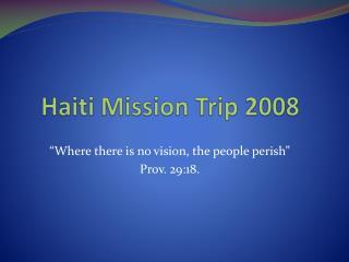 Haiti Mission Trip 2008