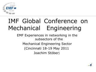 IMF Global Conference on Mechanical 	Engineering